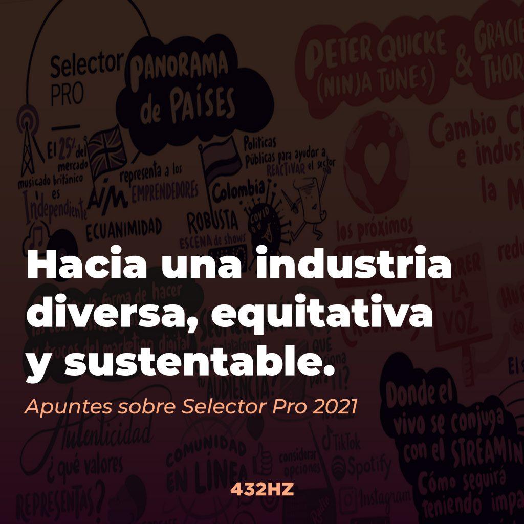 Hacia una industria diversa, equitativa y sustentable.